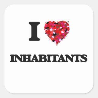 I Love Inhabitants Square Sticker