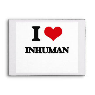 I Love Inhuman Envelopes