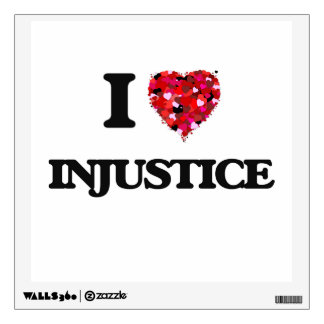 I Love Injustice Wall Graphics
