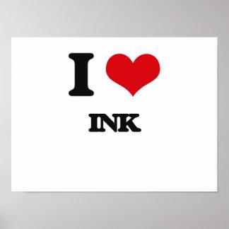I Love Ink Poster