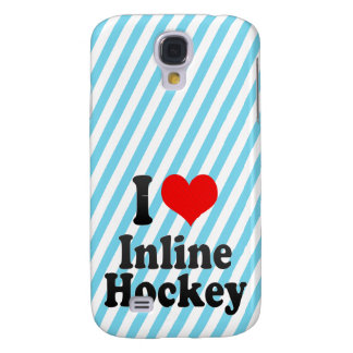 I love Inline Hockey Samsung Galaxy S4 Cover