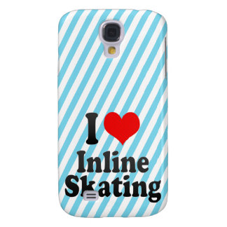 I love Inline Skating Samsung Galaxy S4 Covers