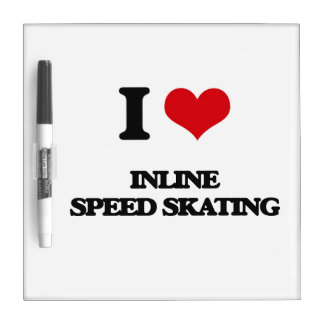 I Love Inline Speed Skating Dry Erase Whiteboards