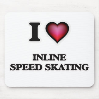 I Love Inline Speed Skating Mouse Pad