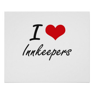 I love Innkeepers Poster