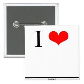 I Love (Insert Name) Button