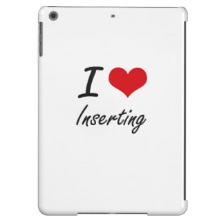 I Love Inserting iPad Air Cover