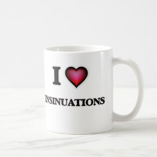 I Love Insinuations Coffee Mug