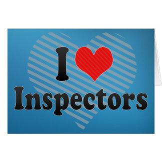 I Love Inspectors Greeting Card