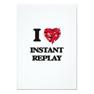 I Love Instant Replay 3.5x5 Paper Invitation Card