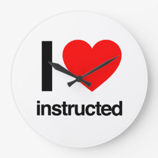 i love instructed clock
