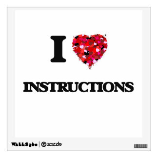 I Love Instructions Wall Decals
