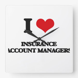 I love Insurance Account Managers Square Wallclock