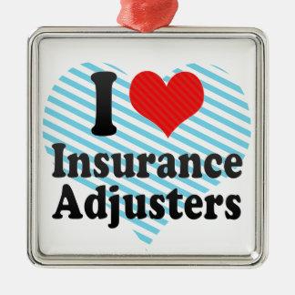 I Love Insurance Adjusters Metal Ornament