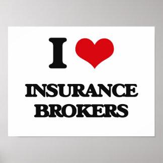 I love Insurance Brokers Poster