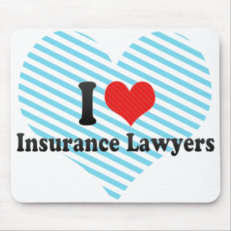 I Love Insurance Lawyers Mouse Pad