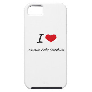 I love Insurance Sales Consultants iPhone 5 Cases