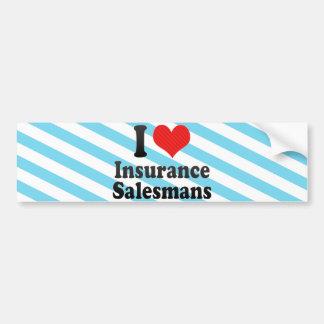 I Love Insurance Salesmans Bumper Sticker
