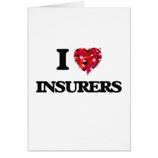 I love Insurers Greeting Card