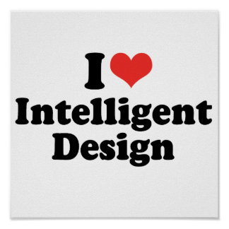I LOVE INTELLIGENT DESIGN - .png Posters