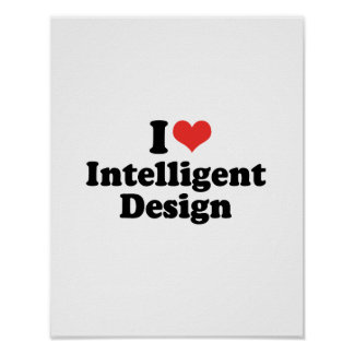 I LOVE INTELLIGENT DESIGN - .png Print
