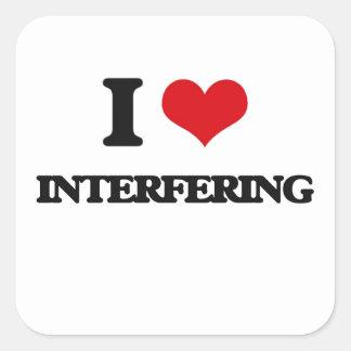 I Love Interfering Square Sticker
