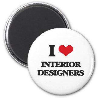 I love Interior Designers Magnets