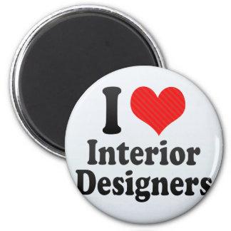 I Love Interior Designers Magnet