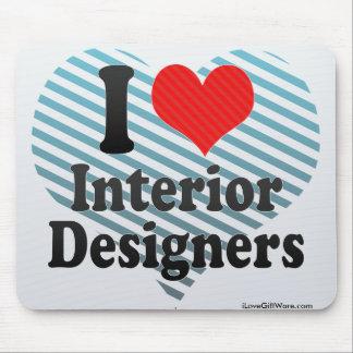 I Love Interior Designers Mouse Pads