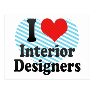 I Love Interior Designers Post Cards