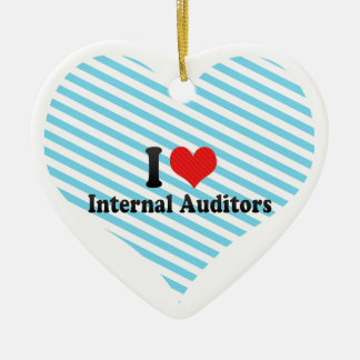 I Love Internal Auditors Ornament