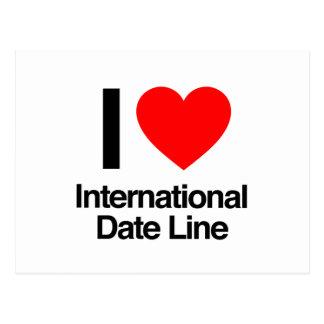 i love international date line postcard
