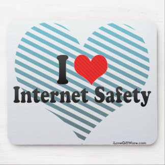 I Love Internet Safety Mouse Pad