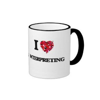 I Love Interpreting Ringer Coffee Mug