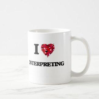 I Love Interpreting Classic White Coffee Mug