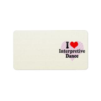 I love Interpretive Dance Address Label