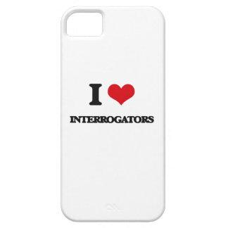 I Love Interrogators iPhone 5 Cases