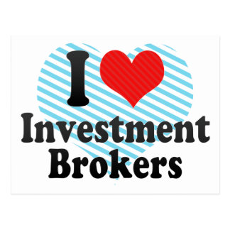 I Love Investment Brokers Postcard