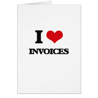 I Love Invoices Cards