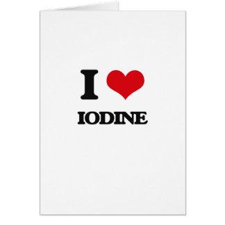 I Love Iodine Cards
