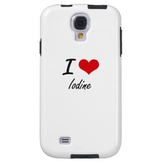 I Love Iodine Galaxy S4 Case