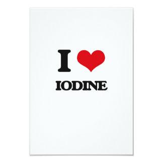 "I Love Iodine 3.5"" X 5"" Invitation Card"