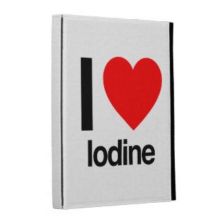 i love iodine iPad case