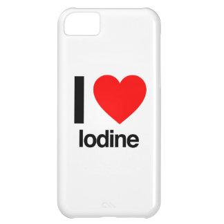 i love iodine iPhone 5C cover