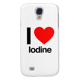 i love iodine samsung galaxy s4 case
