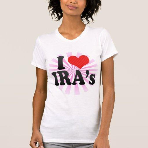 I Love IRA's Tees