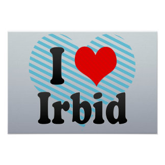 I Love Irbid, Jordan Poster