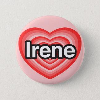 I love Irene. I love you Irene. Heart Button