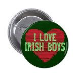 I Love Irish Boys! St. Patrick's Day Button