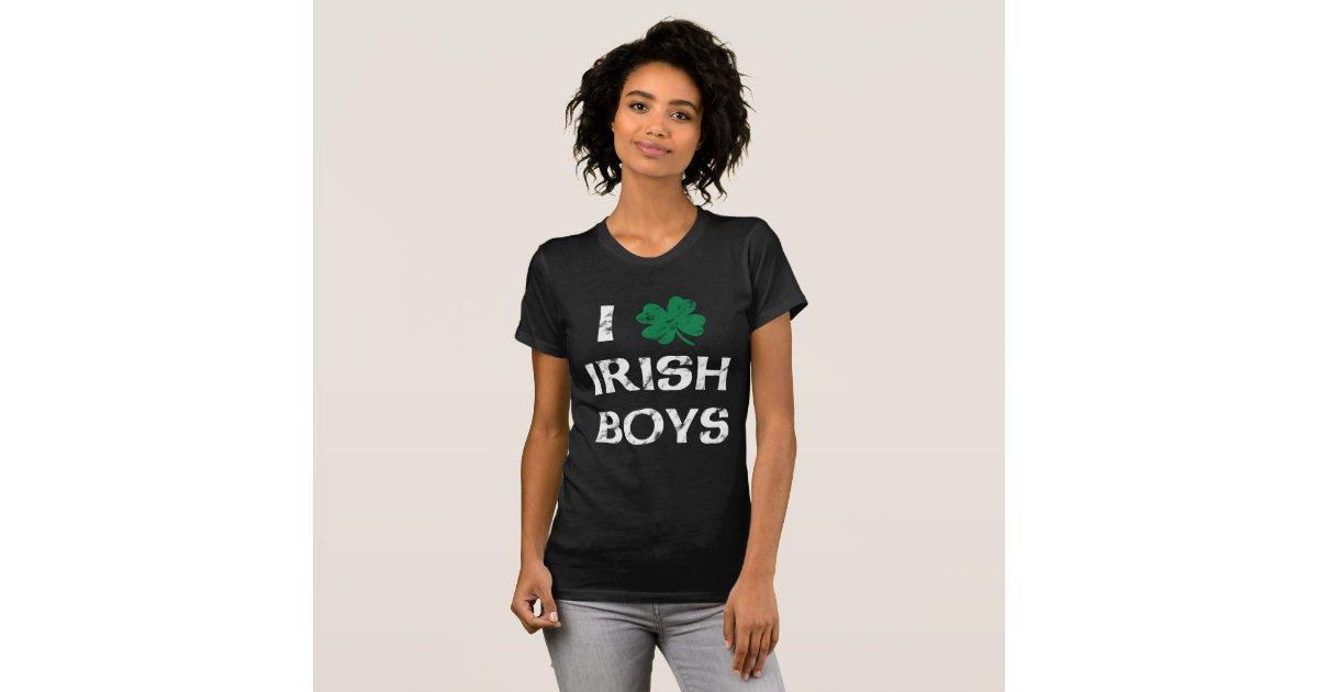 I Love Irish Boys Shirt I Love Irish Boys Vint...